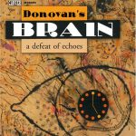 Donovan's Brain - A Defeat of Echoes