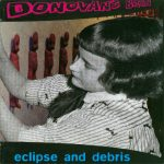 Donovan's Brain - Eclipse And Debris