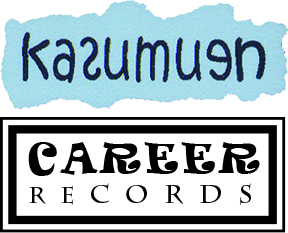Kasumuen Records Australia and Career Records USA